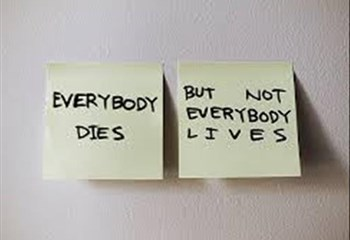 ~ Everyone dies, but not everybody lives ~